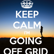 keep-calm-i-m-going-off-grid